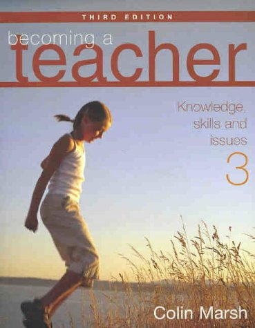 9781741032376: Becoming a teacher : understandings, skills and issues