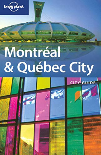 9781741040067: Lonely Planet Montreal & Quebec City (City Guide)