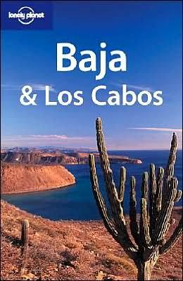 Baja & Los Cabos (Lonely Planet Baja & Los Cabos)