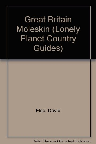 9781741040685: Great Britain Moleskin (Lonely Planet Country Guide)
