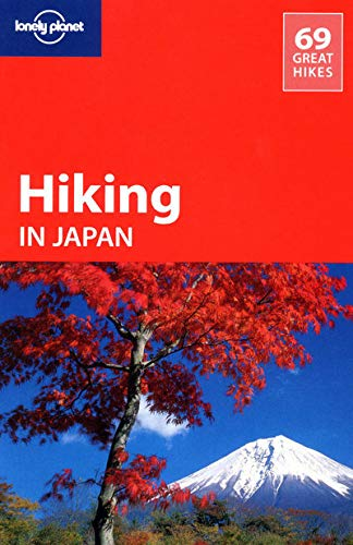 9781741040722: Lonely Planet Hiking in Japan (Travel Guide)