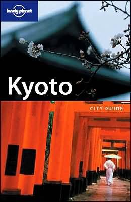 9781741040852: Lonely Planet Kyoto (City Guide)