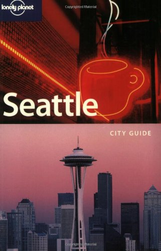 9781741041576: Seattle (Lonely Planet)