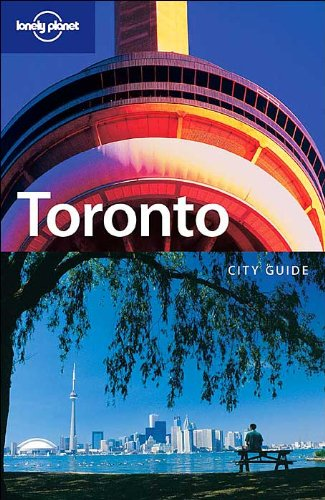 Lonely Planet Toronto: Benson, Sara