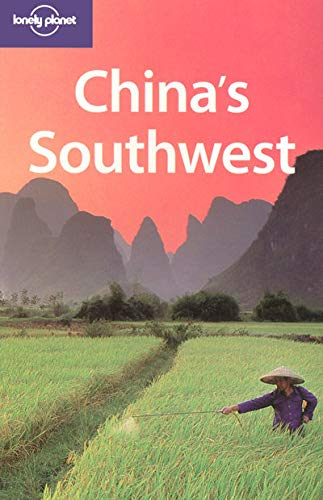 9781741041859: China's Southwest (Lonely Planet Regional Guide)