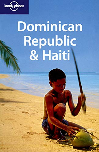 9781741042924: Lonely Planet Dominican Republic & Haiti (Country Travel Guide)