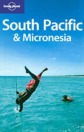 9781741043044: Lonely Planet South Pacific & Micronesia (Multi Country Guide)