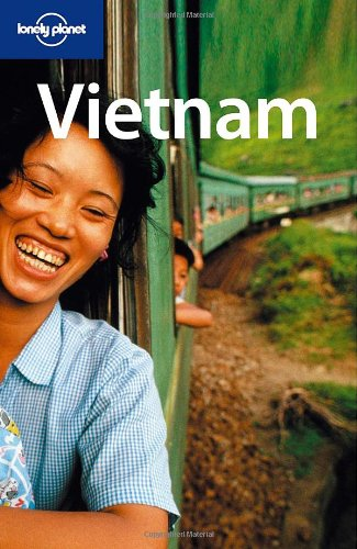 Lonely Planet Vietnam (Country Guide): Nick Ray
