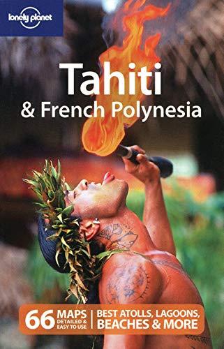 9781741043167: Tahiti & French Polynesia (Country Travel Guide)
