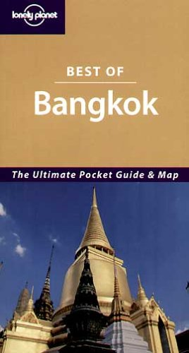 9781741044423: Bangkok (Lonely Planet Best of ...)