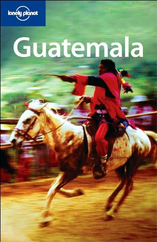 9781741044720: Lonely Planet Guatemala (Country Guide)