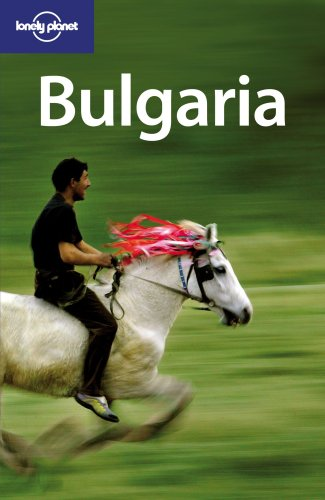 9781741044744: Lonely Planet Bulgaria (Country Travel Guide)