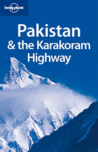 9781741045420: Lonely Planet Pakistan & the Karakoram Highway (Country Travel Guide)