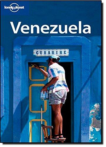 Lonely Planet Venezuela: Thomas Kohnstamm; Sandra Bao; Beth Kohn; J. M. Porup; Daniel Schechter