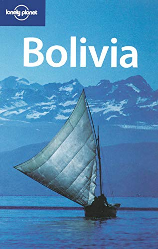 9781741045574: Bolivia 6 (Lonely Planet Country Guides)