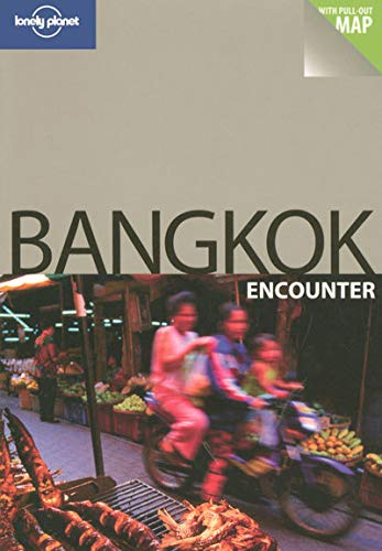 9781741045703: Bangkok (Lonely Planet Encounter Guides) - AbeBooks ...