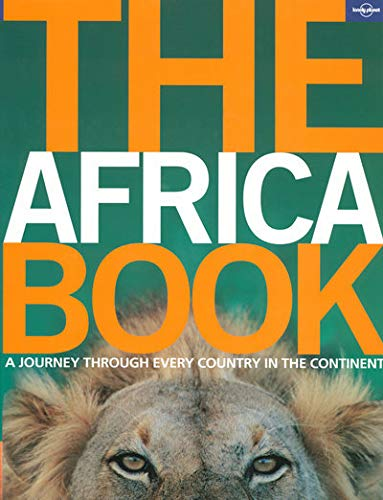 Lonely Planet The Africa Book (General Pictorial): Lonely Planet