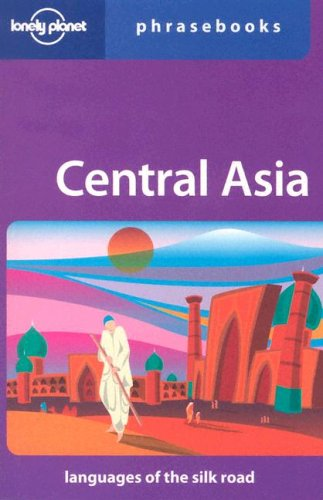 9781741046045: Central Asia: Lonely Planet Phrasebook