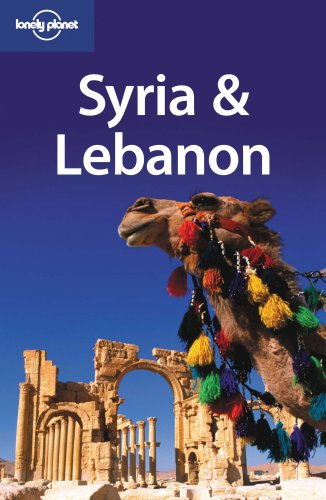 9781741046090: Lonely Planet Syria & Lebanon (Lonely Planet Syria and Lebanon) (Multi Country Travel Guide)