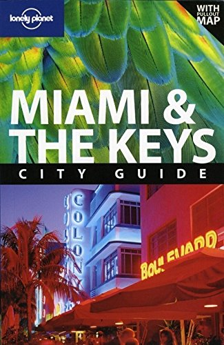 9781741046984: Lonely Planet Miami & the Keys (City Travel Guide)