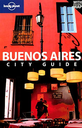 9781741046991: Lonely Planet Buenos Aires (City Travel Guide)