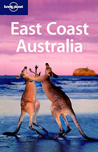 Lonely Planet East Coast Australia (Regional Travel: Ryan Ver Berkmoes,