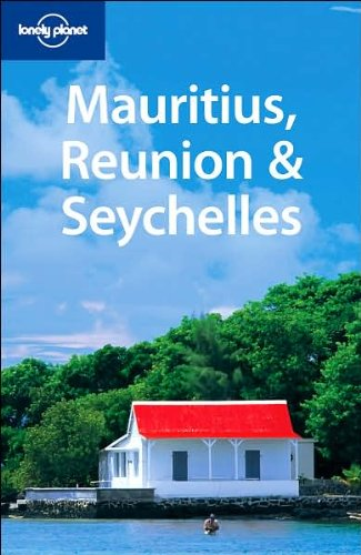9781741047271: Lonely Planet Mauritius Reunion & Seychelles (Multi Country Guide)