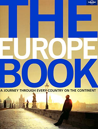 9781741047332: Lonely Planet The Europe Book (General Pictorial)