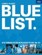 9781741047356: Lonely Planet 2007 Bluelist (Lonely Planet General Reference)