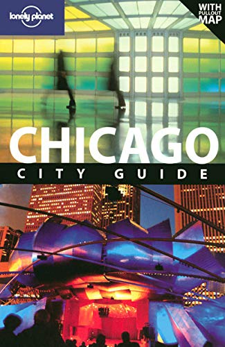 9781741047677: Lonely Planet Chicago (City Guide)