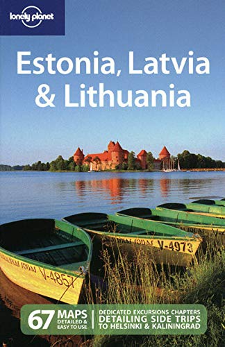 9781741047707: Lonely Planet Estonia Latvia & Lithuania (Multi Country Travel Guide)