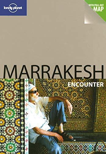 Marrakesh (Lonely Planet Encounter Guides): Bing, Alison