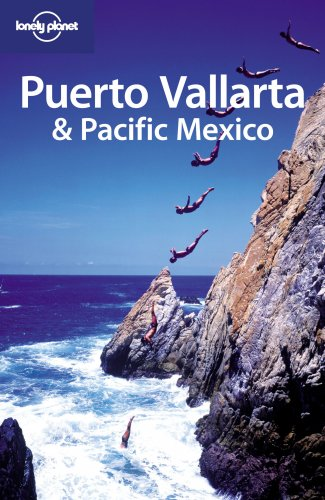 9781741048063: Puerto Vallarta & Pacific Mexico (Regional Travel Guide)