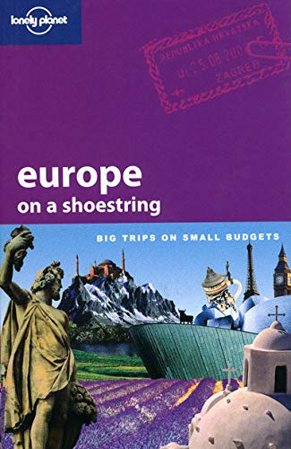 9781741048551: Europe on a Shoestring: Big Trips on Small Budgets (Lonely Planet)