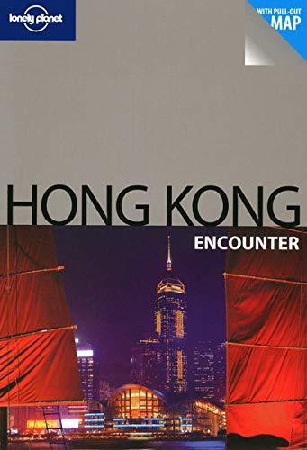 9781741048797: Lonely Planet Hong Kong Encounter