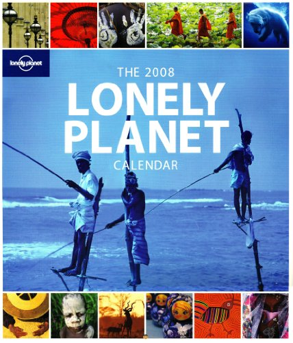 Lonely Planet LP Calendar 2008 (174104880X) by Lonely Planet