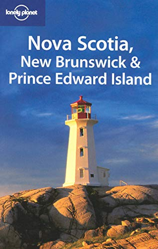 9781741048810: Lonely Planet Nova Scotia, New Brunswick & Prince Edward Island (Regional Travel Guide)