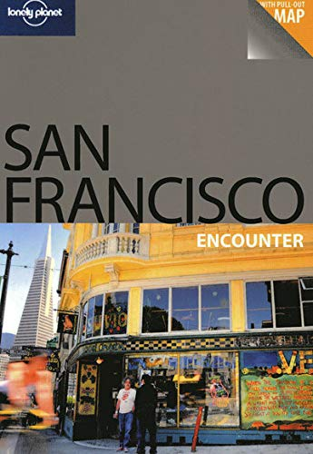 9781741049961: San Francisco Encounter Travel Guide (Lonely Planet)