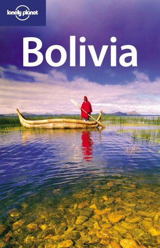 9781741049985: Lonely Planet Bolivia (Country Travel Guide)