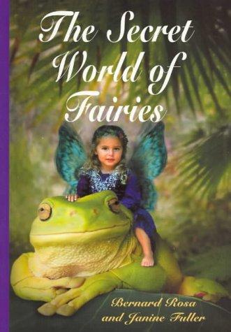 The Secret World of Fairies: Janine Fuller, Bernard
