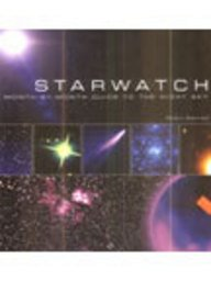 Starwatch: A Month by Month Guide to the Night Sky (1741100747) by Kerrod, Robin