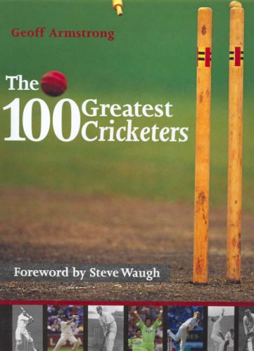 9781741104394: 100 Greatest Cricketers