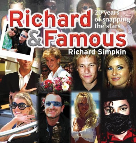 9781741105193: Richard and Famous: 20 years of meeting & snapping the stars