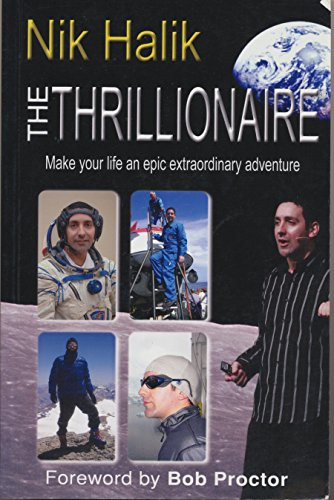 9781741106503: The Thrillionaire: Make Your Life an Epic Extraordinary Adventure