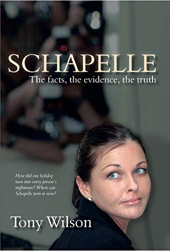 9781741107111: Schapelle: Evidence Facts Truth