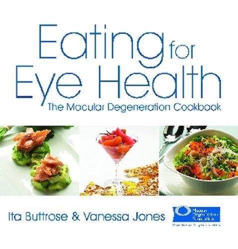 9781741107951: Eating for Eye Health: The Macular Degenaration Cookbook