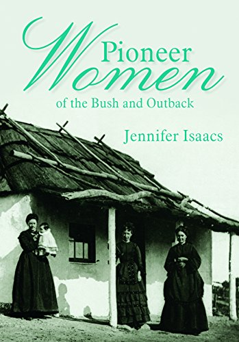 9781741108101: Pioneer Women of the Bush and Outback