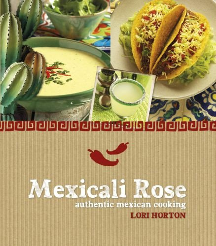 9781741108675: Mexicali Rose: Authentic Mexican Cooking