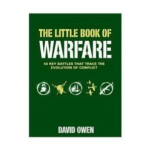 9781741109139: The Little Book of Warfare: 50 Key Battles That Trace The Evolution of Conflict