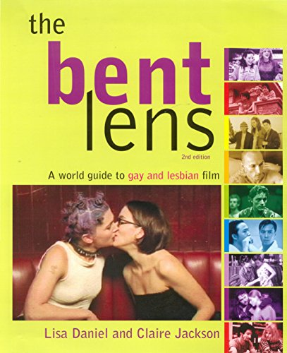 9781741140149: The Bent Lens 2nd Ed: A World Guide to Gay and Lesbian Film